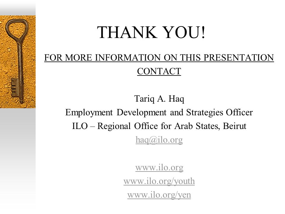 THANK YOU! FOR MORE INFORMATION ON THIS PRESENTATION CONTACT