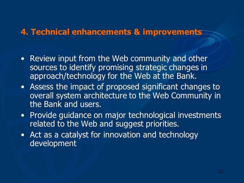 4. Technical enhancements & improvements