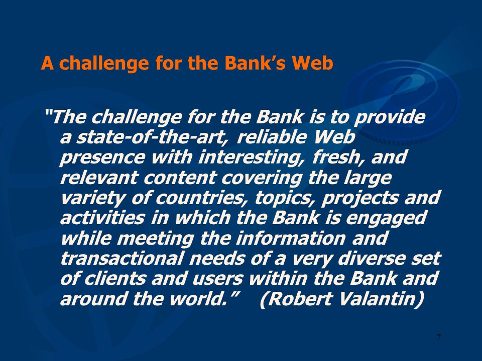 A challenge for the Bank's Web