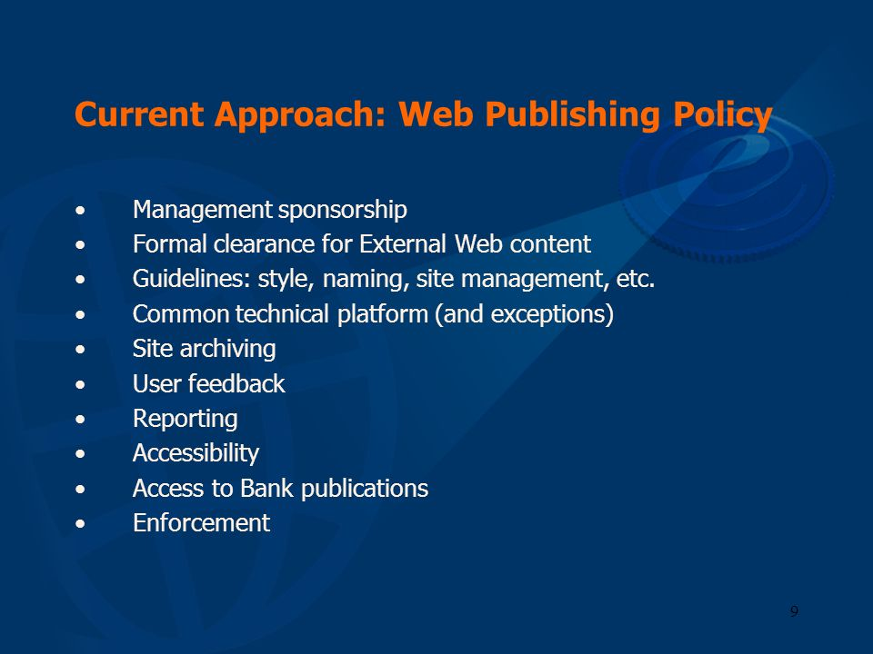 Current Approach: Web Publishing Policy