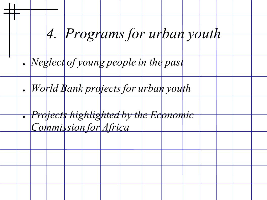 4. Programs for urban youth