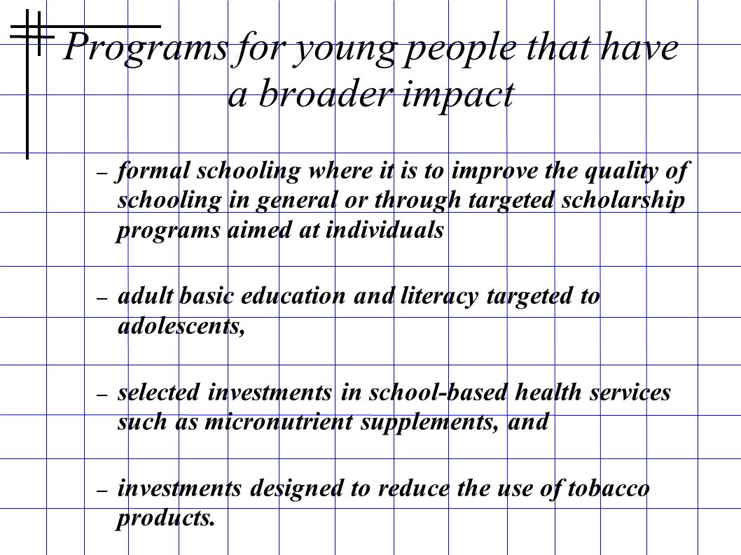 Programs for young people that have a broader impact