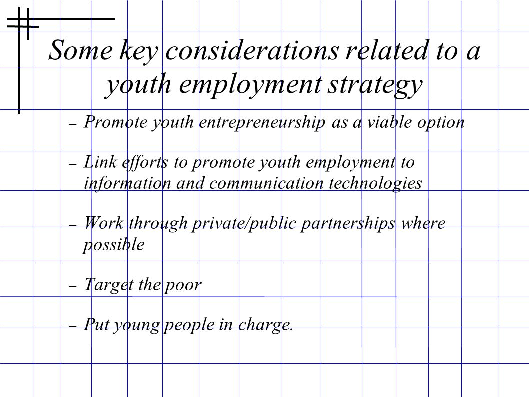 Some key considerations related to a youth employment strategy