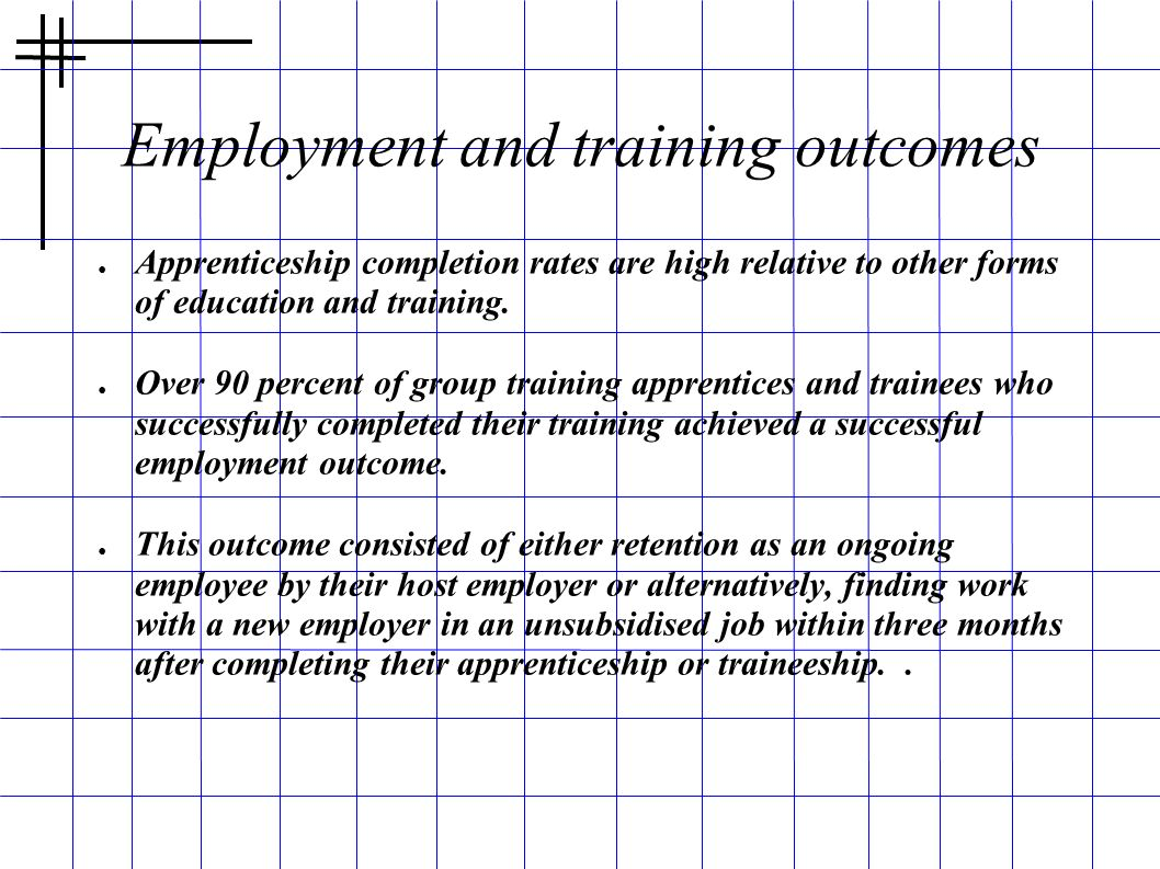 Employment and training outcomes