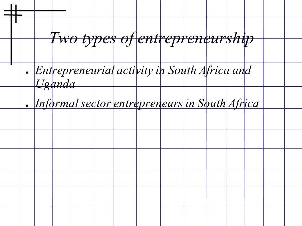 Two types of entrepreneurship
