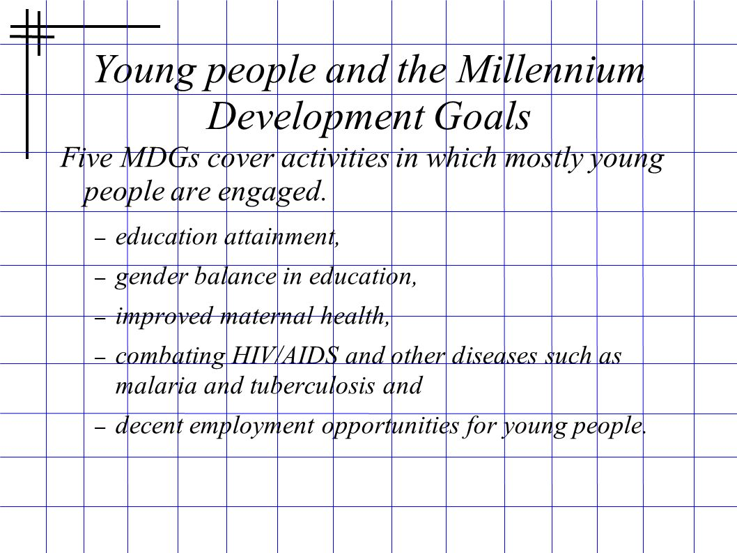 Young people and the Millennium Development Goals