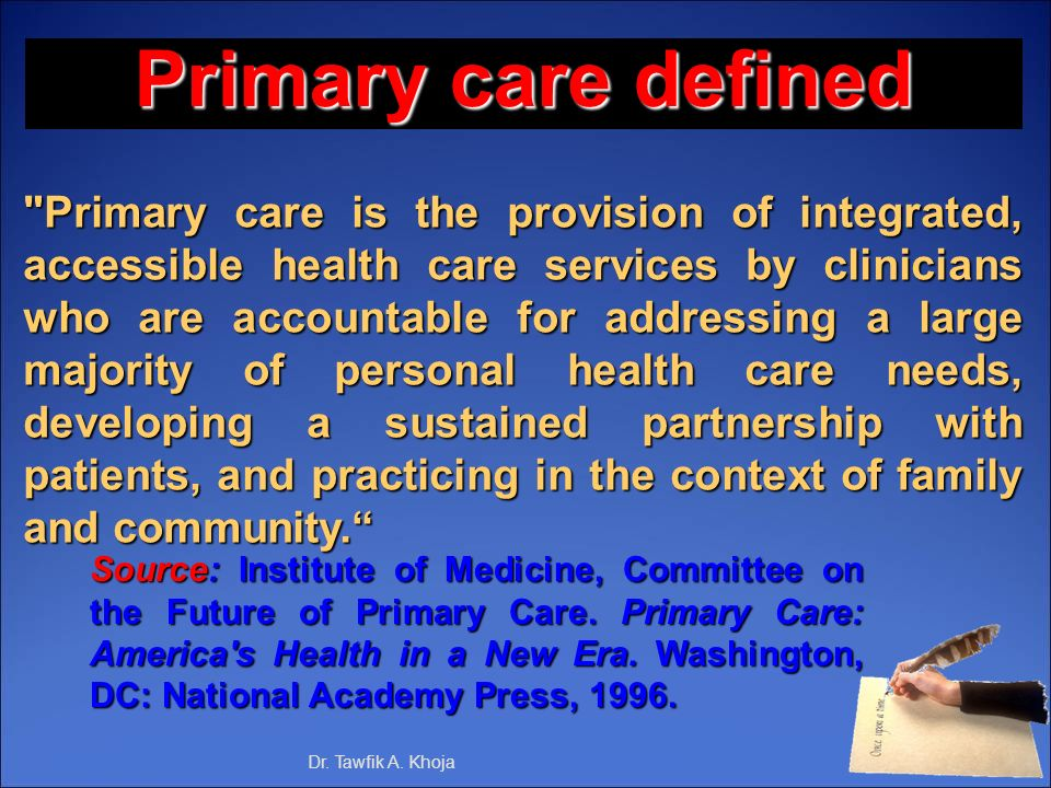 Primary care defined