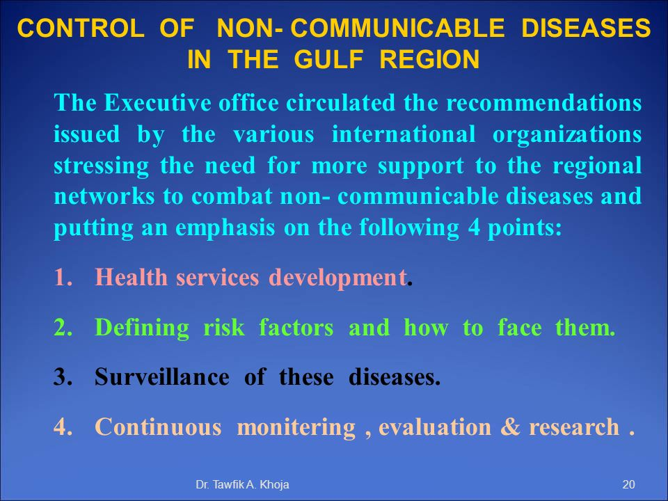 CONTROL OF NON- COMMUNICABLE DISEASES