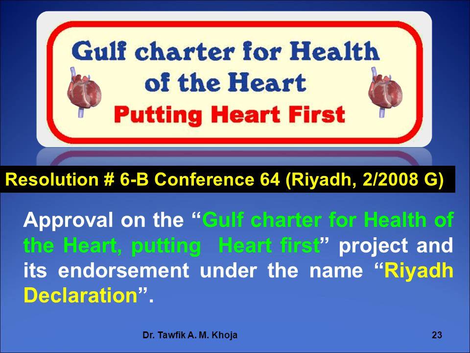 Resolution # 6-B Conference 64 (Riyadh, 2/2008 G)