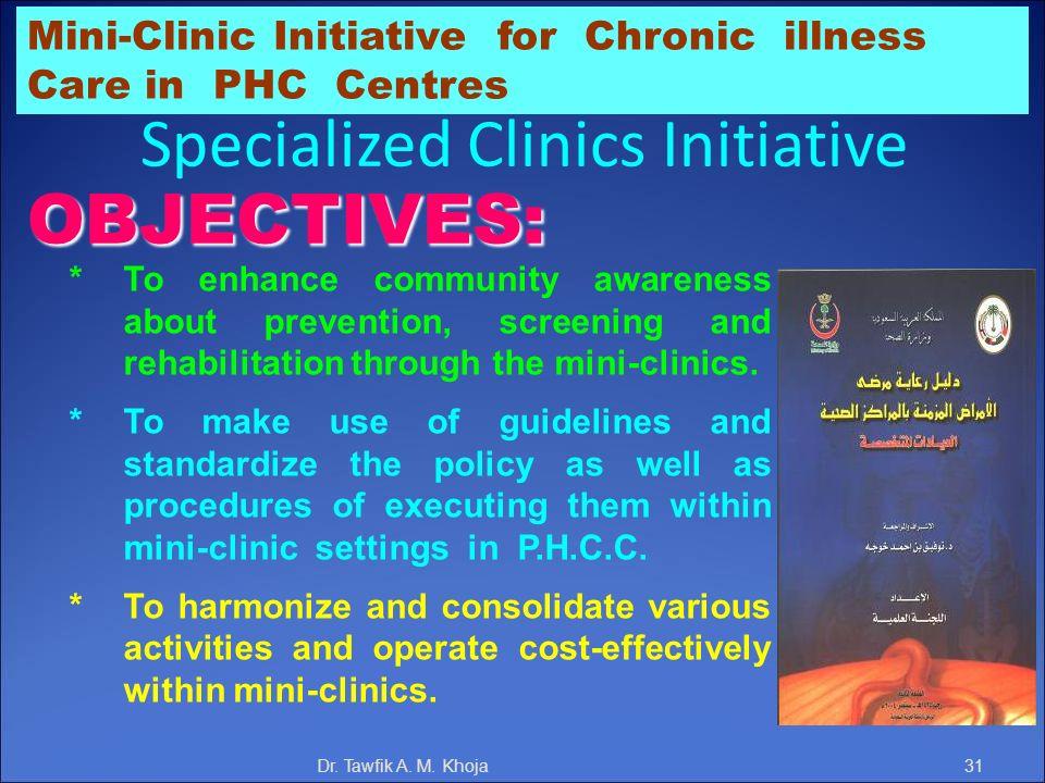Specialized Clinics Initiative