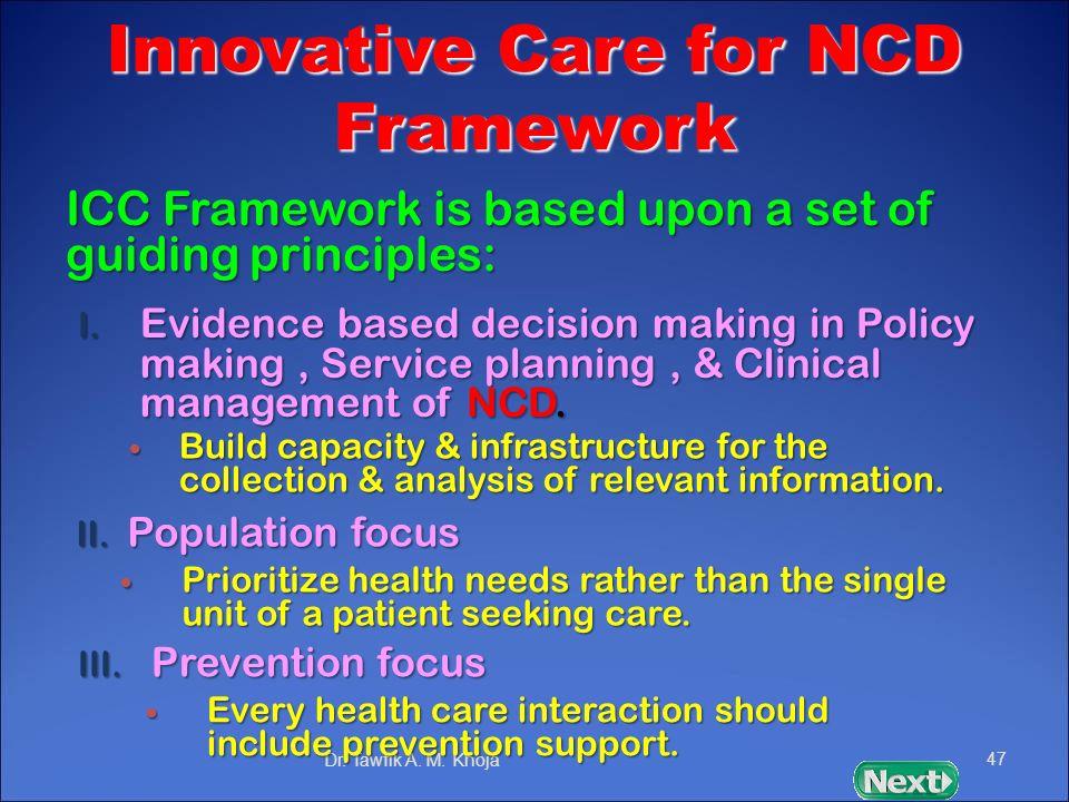 Innovative Care for NCD Framework