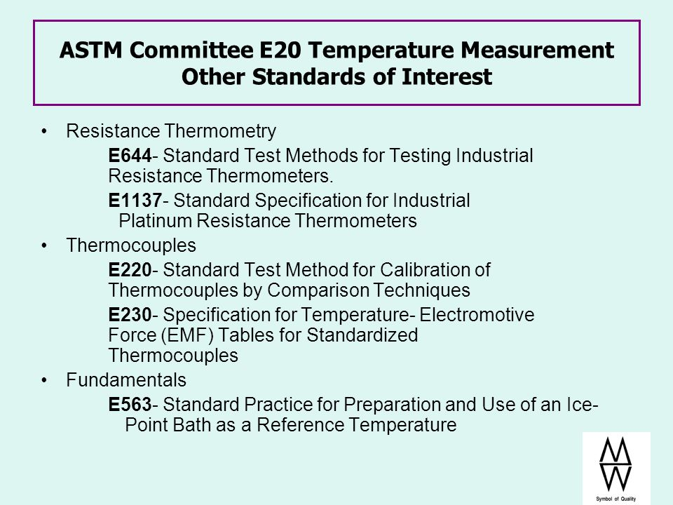 ASTM Committee E20 Temperature Measurement Other Standards of Interest