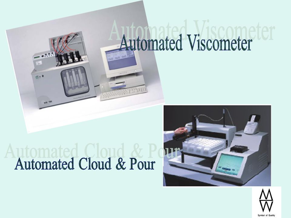 Automated Viscometer Automated Cloud & Pour