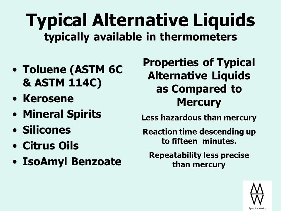 Typical Alternative Liquids typically available in thermometers