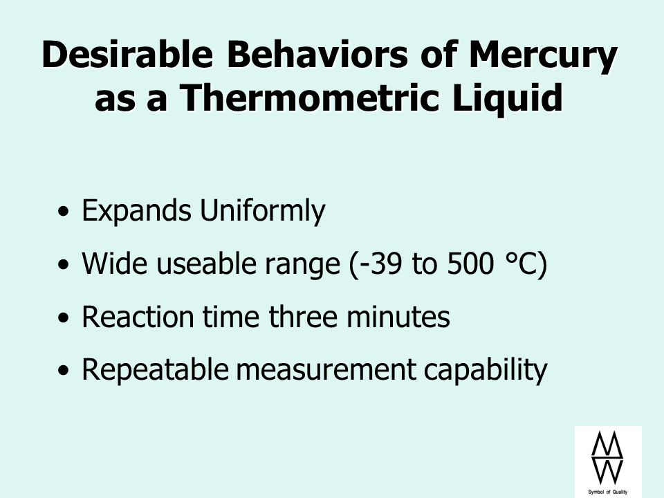 Desirable Behaviors of Mercury as a Thermometric Liquid