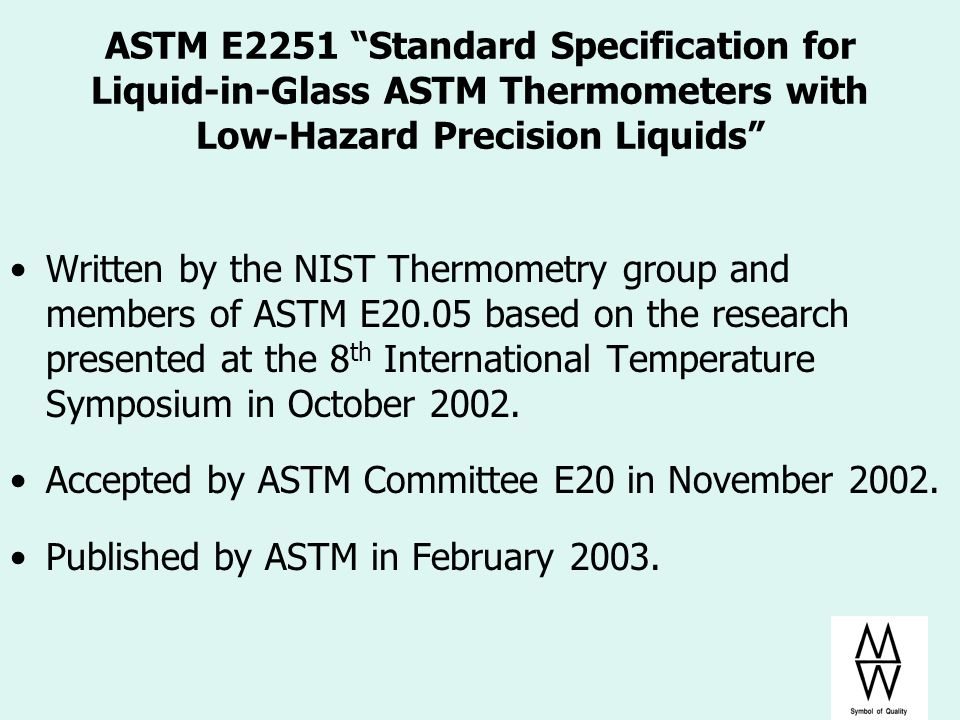 Accepted by ASTM Committee E20 in November 2002.