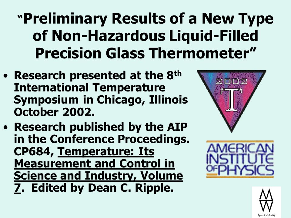 Preliminary Results of a New Type of Non-Hazardous Liquid-Filled Precision Glass Thermometer