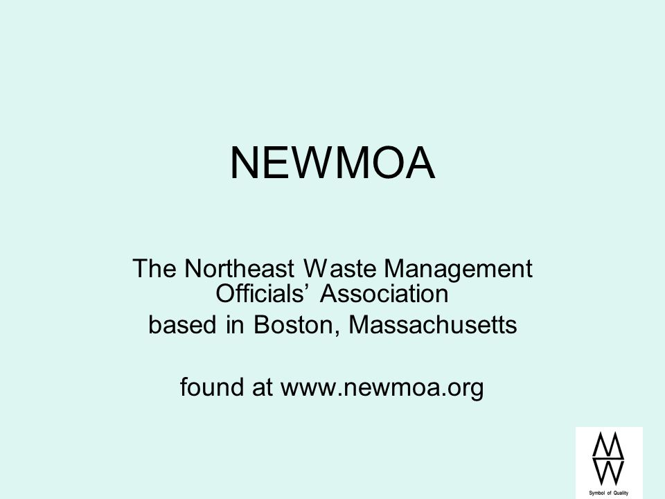 NEWMOA The Northeast Waste Management Officials' Association
