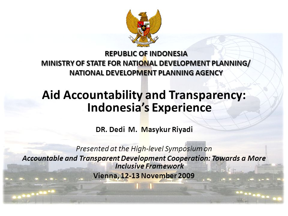 Aid Accountability and Transparency: Indonesia's Experience
