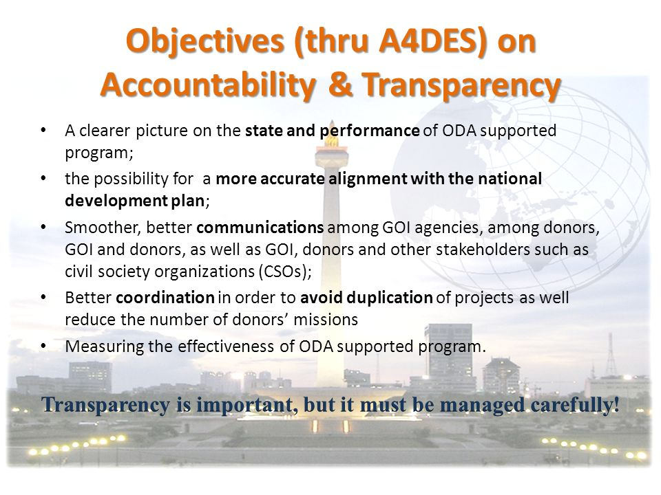 Objectives (thru A4DES) on Accountability & Transparency