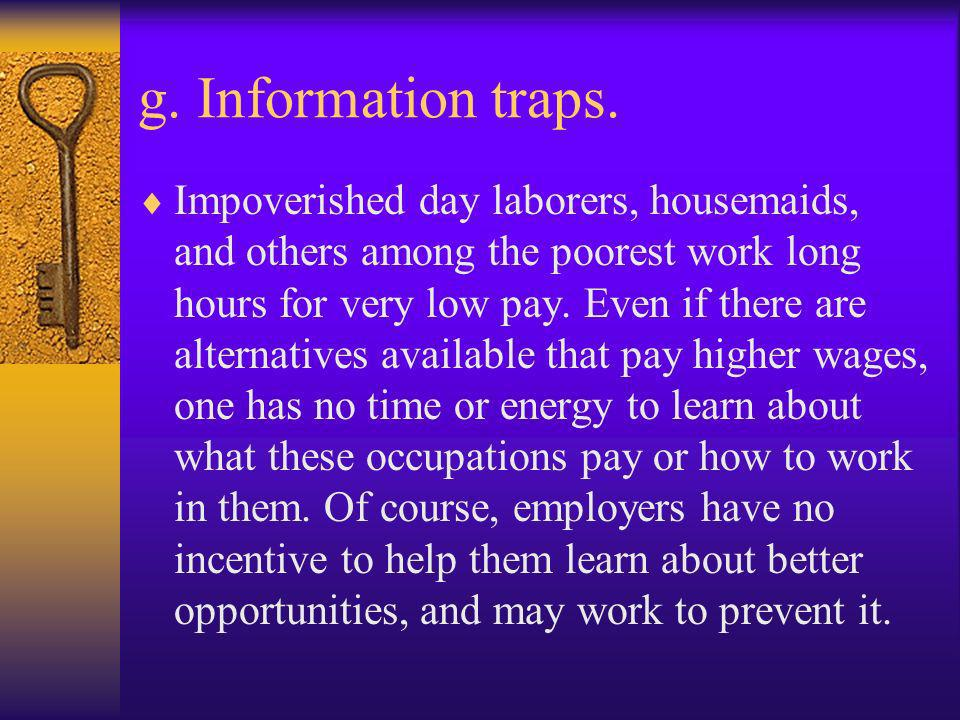 g. Information traps.