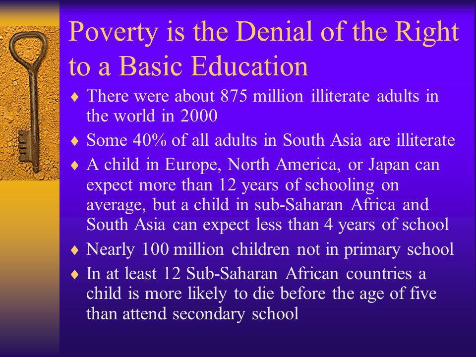 Poverty is the Denial of the Right to a Basic Education