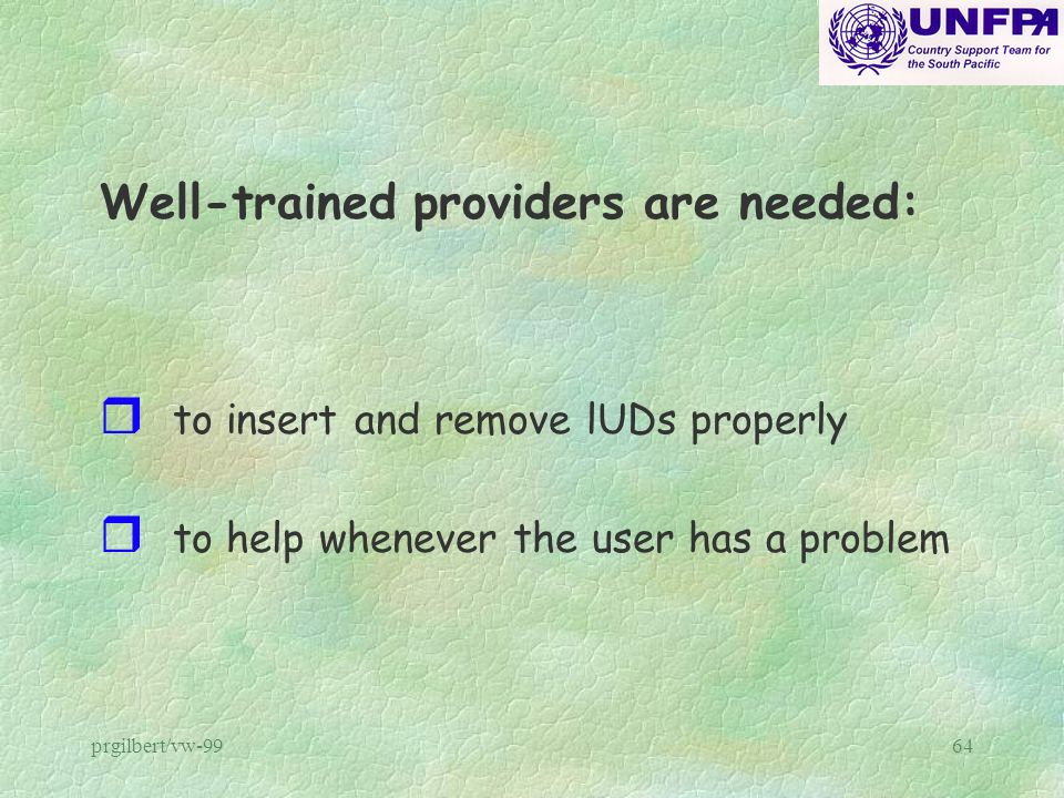 Well-trained providers are needed:
