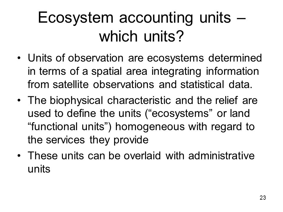 Ecosystem accounting units – which units