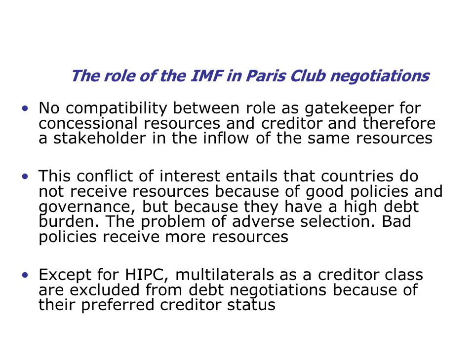 The role of the IMF in Paris Club negotiations