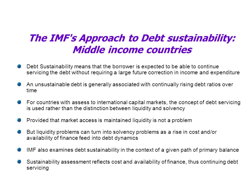 The IMF s Approach to Debt sustainability: Middle income countries