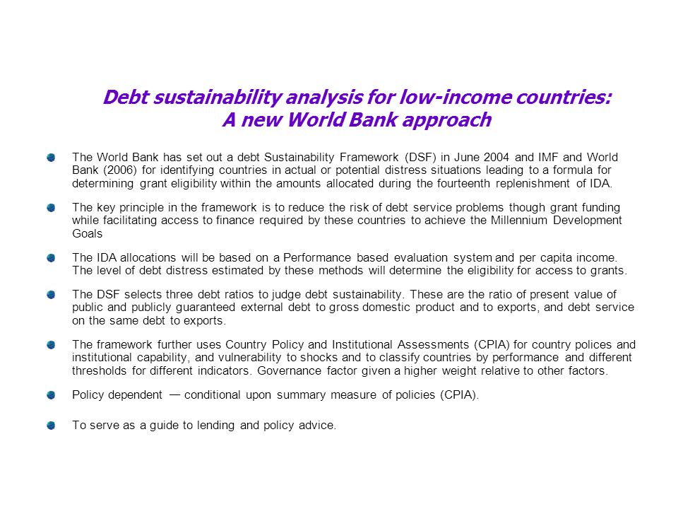 Debt sustainability analysis for low-income countries: A new World Bank approach