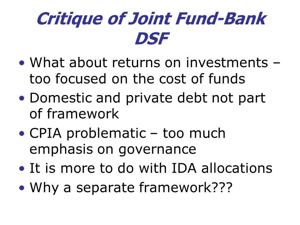 Critique of Joint Fund-Bank DSF