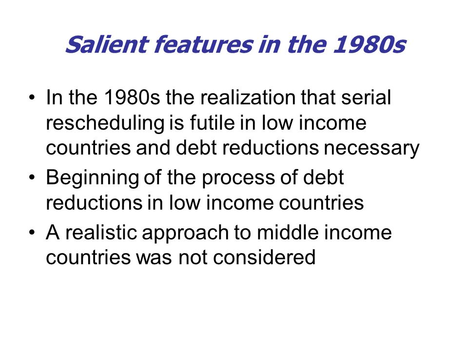 Salient features in the 1980s
