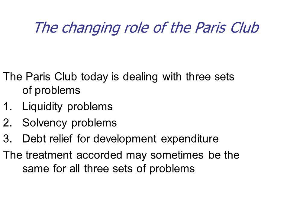 The changing role of the Paris Club