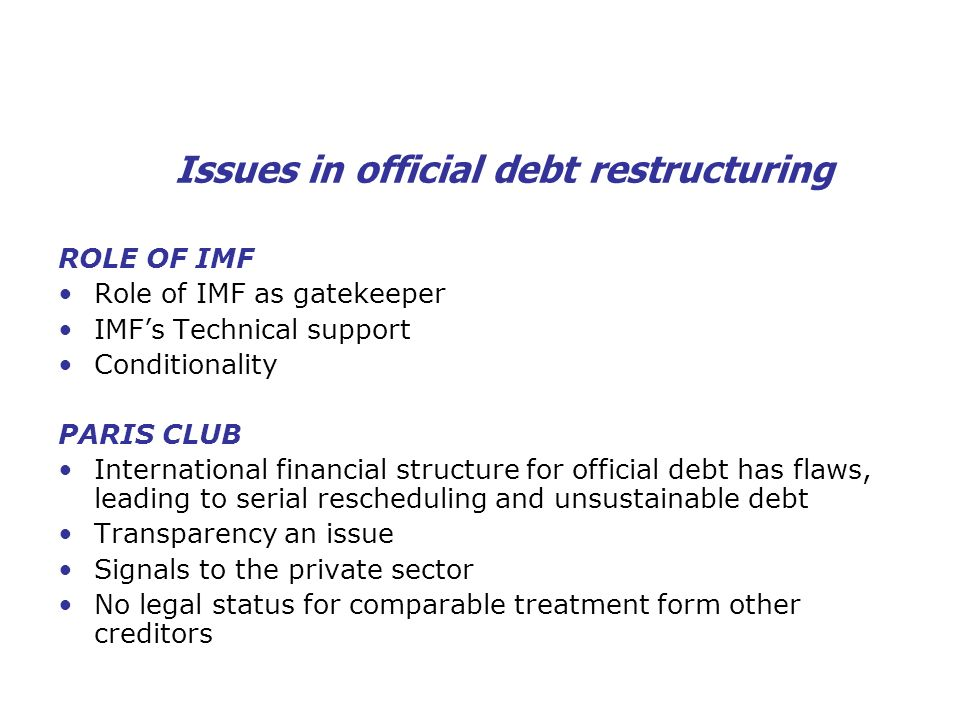 Issues in official debt restructuring