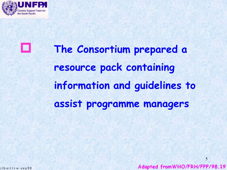 The Consortium prepared a resource pack containing information and guidelines to assist programme managers