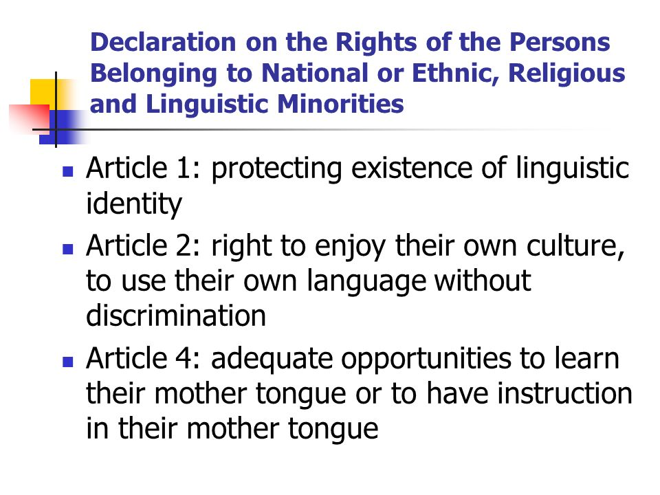 Article 1: protecting existence of linguistic identity