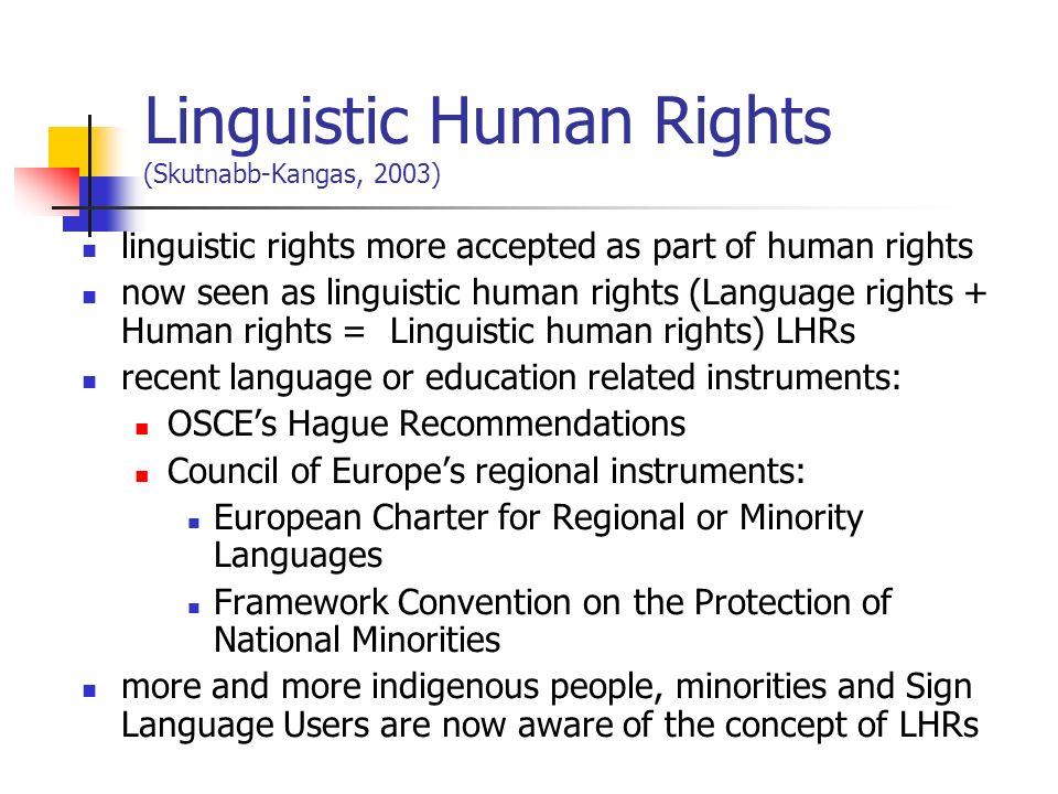 Linguistic Human Rights (Skutnabb-Kangas, 2003)