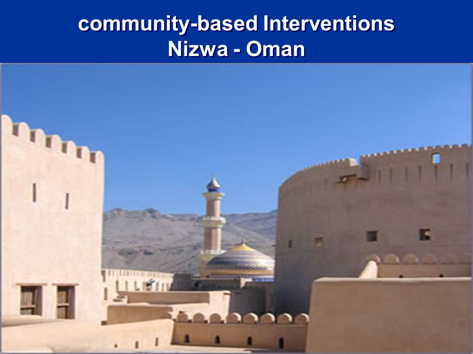 community-based Interventions Nizwa - Oman