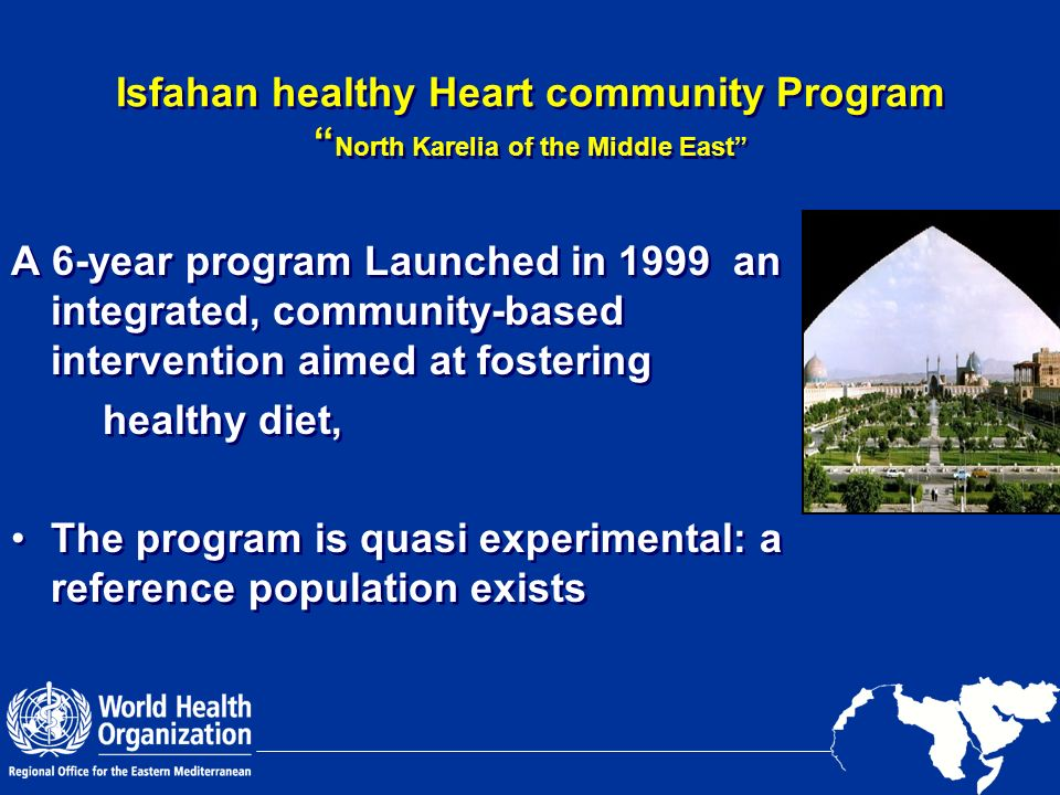 Isfahan healthy Heart community Program North Karelia of the Middle East