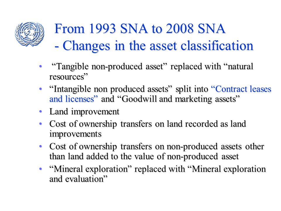 From 1993 SNA to 2008 SNA - Changes in the asset classification