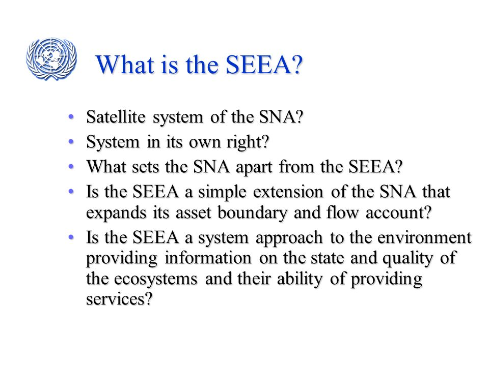 What is the SEEA Satellite system of the SNA