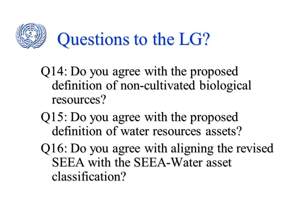 Questions to the LG Q14: Do you agree with the proposed definition of non-cultivated biological resources