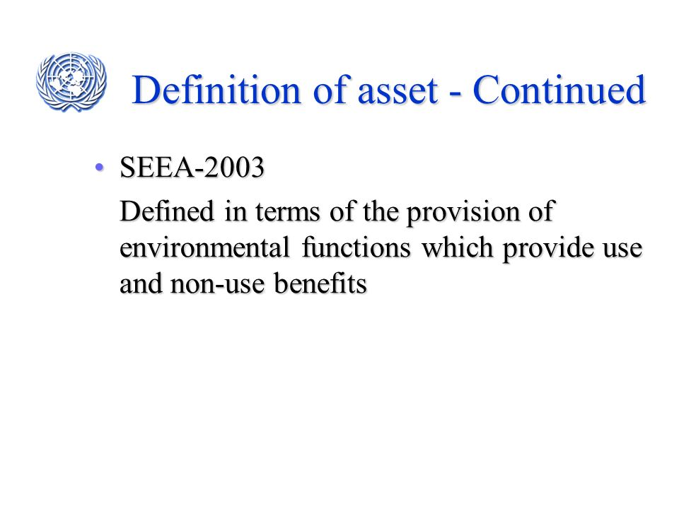 Definition of asset - Continued