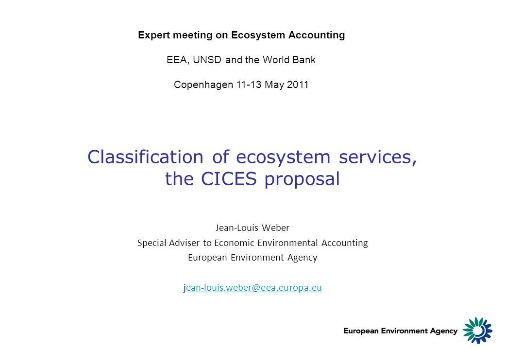 Classification of ecosystem services, the CICES proposal