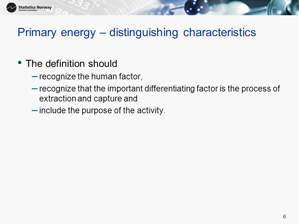 Primary energy – distinguishing characteristics