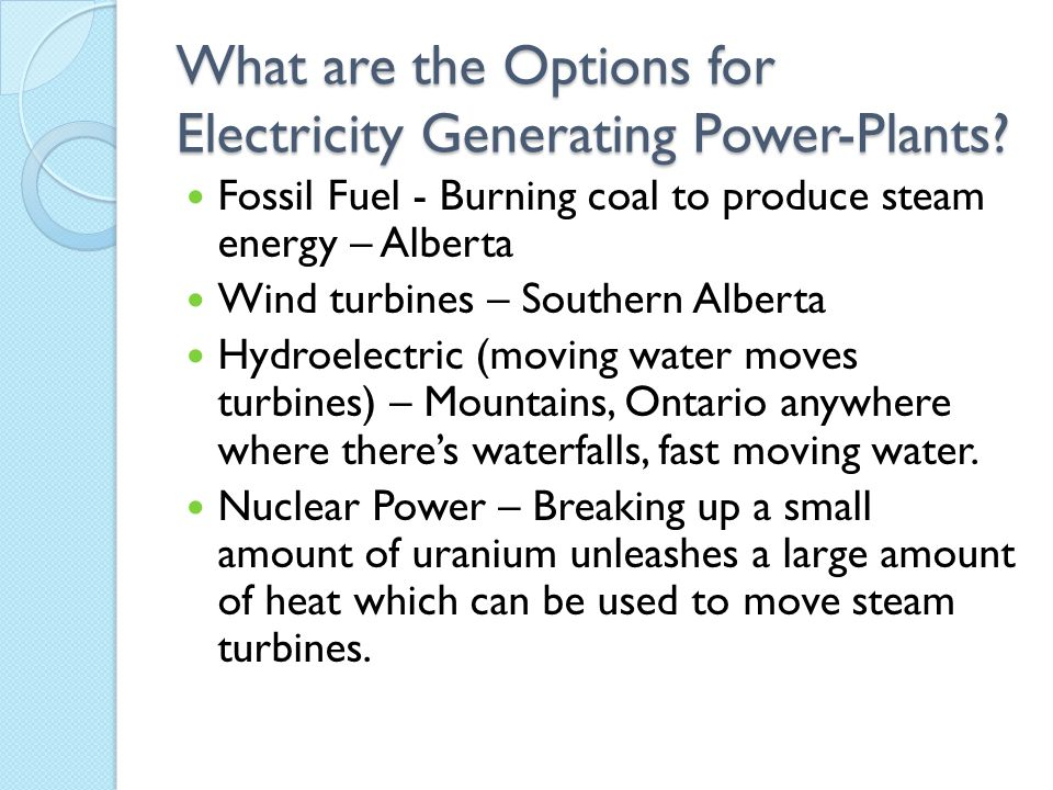 What are the Options for Electricity Generating Power-Plants