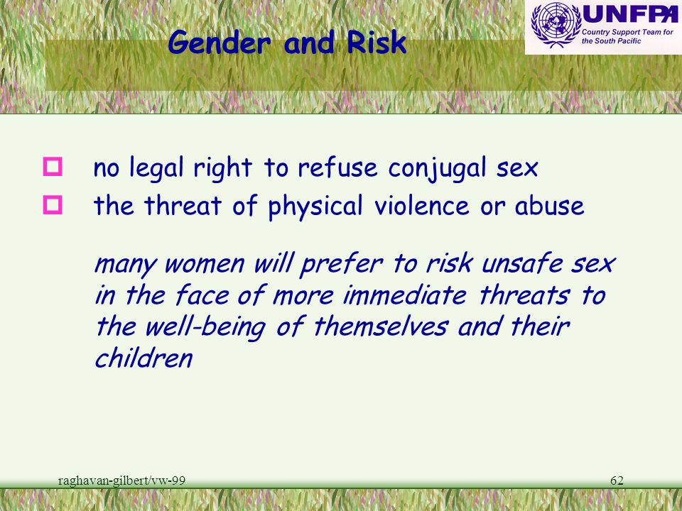 Gender and Risk no legal right to refuse conjugal sex