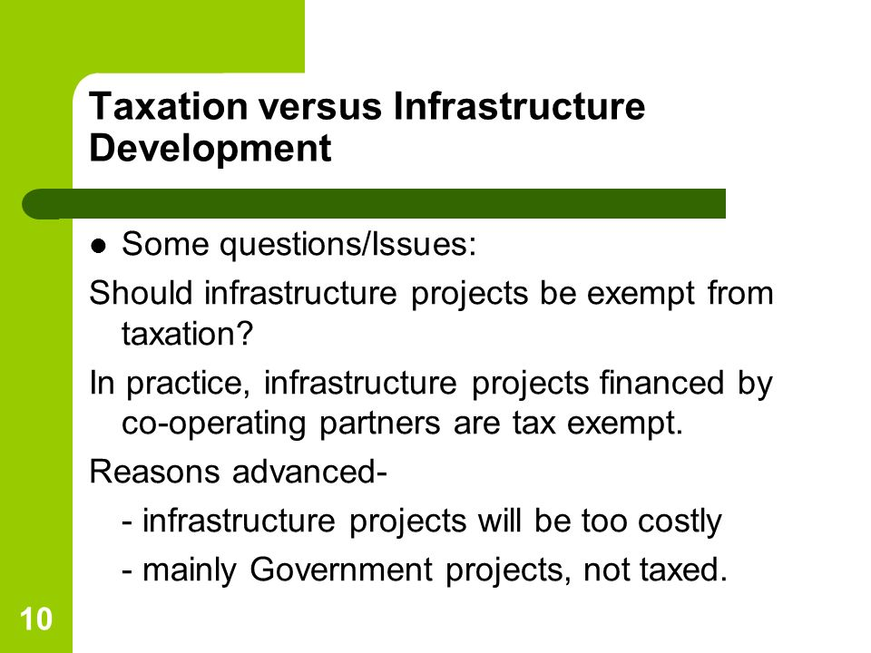 Taxation versus Infrastructure Development