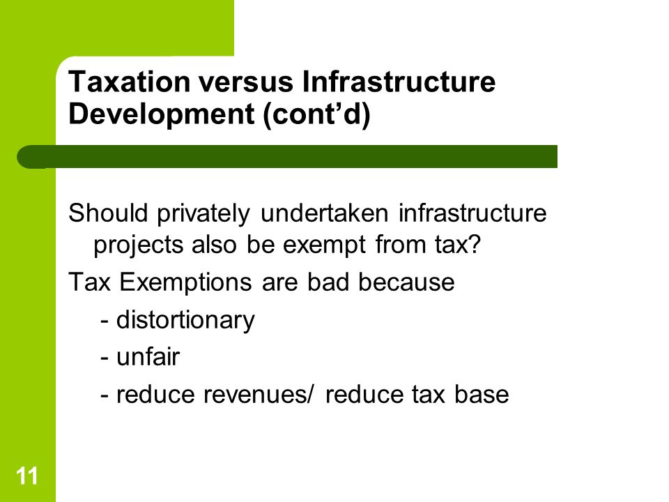 Taxation versus Infrastructure Development (cont'd)